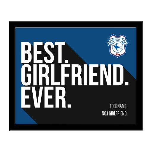 Cardiff City Best Girlfriend Ever 10 x 8 Photo Framed