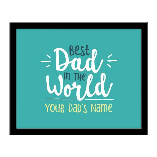 Personalised Best Dad in the World 290 x 360 Framed Print (landscape)