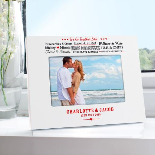 Personalised We Go Together Like.... White 6x4 Photo Frame